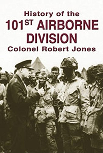 9781596521049: The History of the 101st Airborne Division