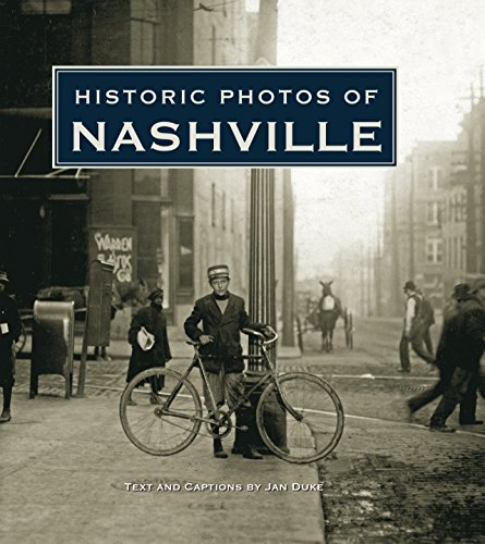 Historic Photos of Nashville, TN