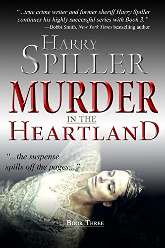 Murder in the Heartland Book 3: 12 Case Files