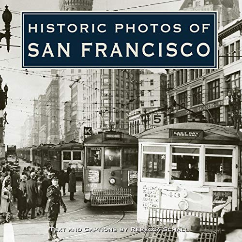 9781596523074: Historic Photos of San Francisco