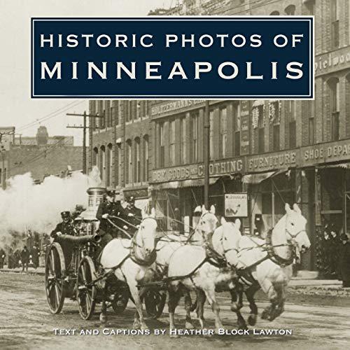 9781596523289: Historic Photos of Minneapolis