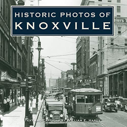 9781596523418: Historic Photos of Knoxville