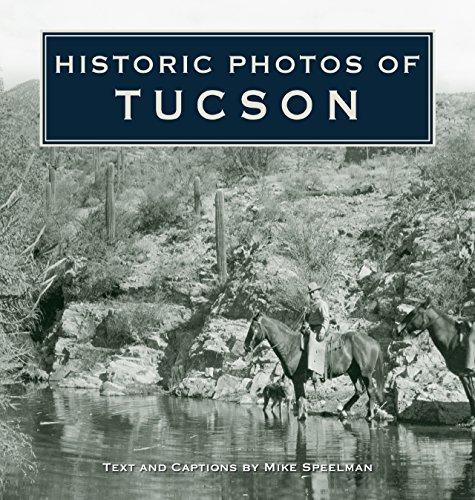 9781596523708: Historic Photos of Tucson