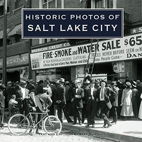9781596523852: Historic Photos of Salt Lake City