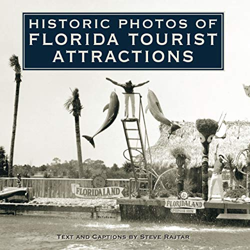 Historic Photos of Florida Tourist Attractions (Hardcover)