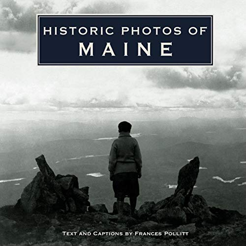 Historic Photos of Maine (Hardcover)