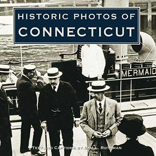 9781596524316: Historic Photos of Connecticut