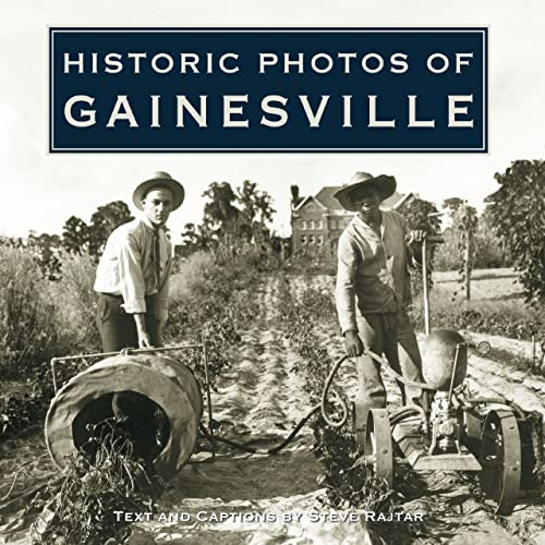 9781596524330: Historic Photos of Gainesville