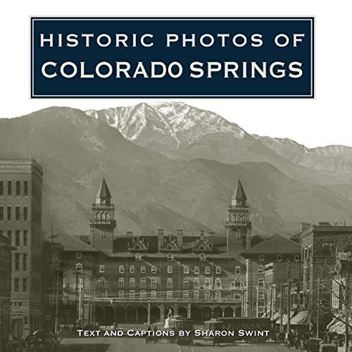 Historic Photos of Colorado Springs: Swint, Sharon