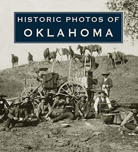 Historic Photos of Oklahoma (Hardcover): Larry Johnson