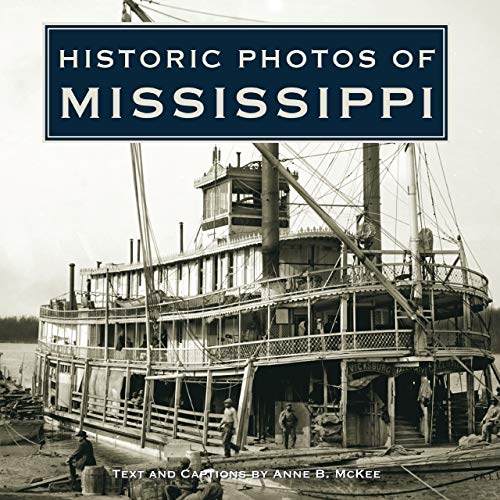 9781596525283: Historic Photos of Mississippi