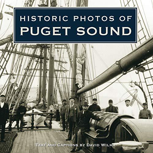 9781596525443: Historic Photos of Puget Sound