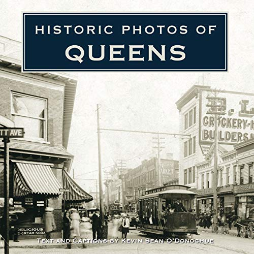 Historic Photos of Queens (Hardcover): Currently Unavailable