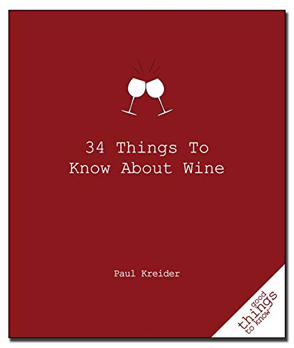 9781596525894: 34 Things to Know about Wine (Good Things to Know)