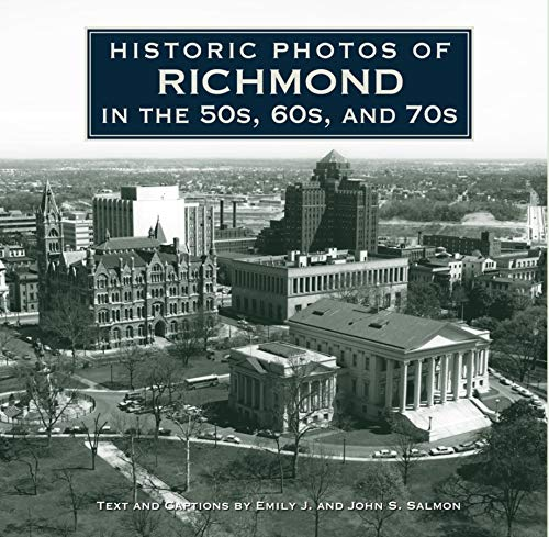 9781596525948: Historic Photos of Richmond in the 50s, 60s, and 70s