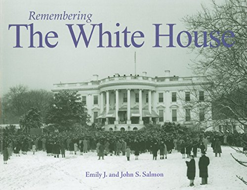 9781596526938: Remembering the White House
