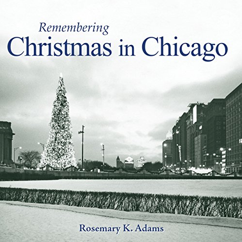9781596526969: Remembering Christmas in Chicago
