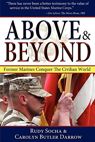 9781596527621: Above & Beyond, 3rd Ed.: Former Marines Conquer the Civilian World