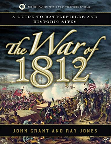 9781596528307: The War of 1812: A Guide to Battlefields and Historic Sites
