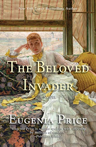 9781596528451: The Beloved Invader: Third Novel in The St. Simons Trilogy