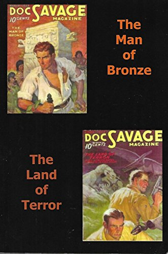 9781596540118: Doc Savage: The Man of Bronze and The Land of Terror (Blackmask Online Reprints)