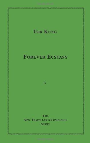 Forever Ecstasy: Tor Kung