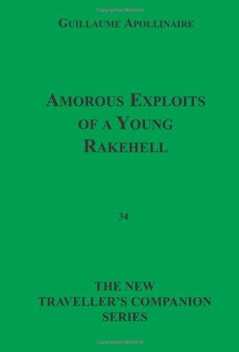 9781596540606: Amorous Exploits Of A Young Rakehell