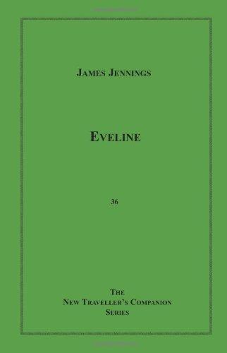 9781596540620: Eveline (New Traveller's Companion)