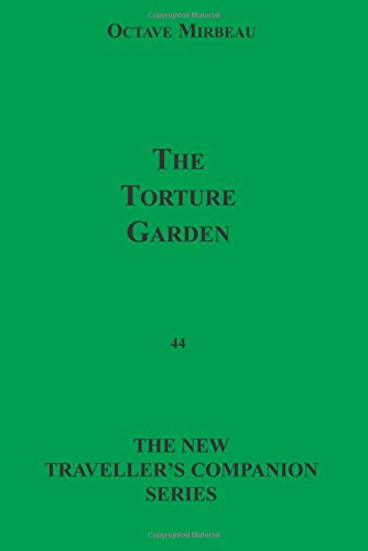 9781596540675: The Torture Garden (The New Traveller's Companion Series)