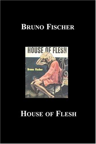 9781596541092: House of Flesh