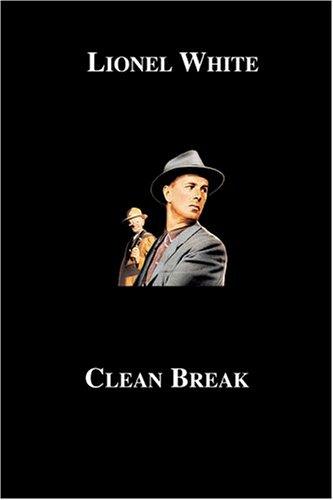 9781596541139: Clean Break