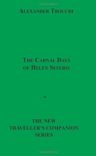 9781596541252: The Carnal Days Of Helen Seferis