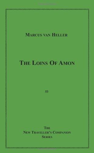 The Loins of Amon (The New Traveller's: Van Heller, Marcus