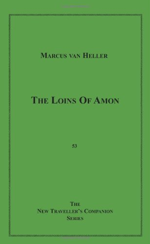 9781596541504: The Loins of Amon (The New Traveller's Companion)