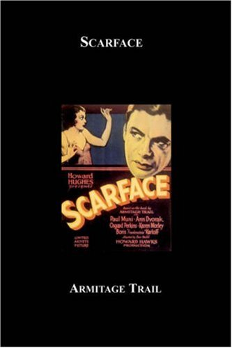 Scarface: Coons, Maurice, Trail, Armitage