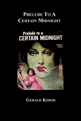 Prelude to a Certain Midnight (1596542349) by Gerald Kersh