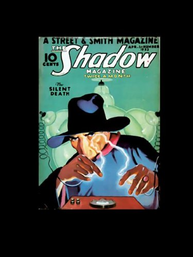The Shadow: The Silent Death (Originally published in