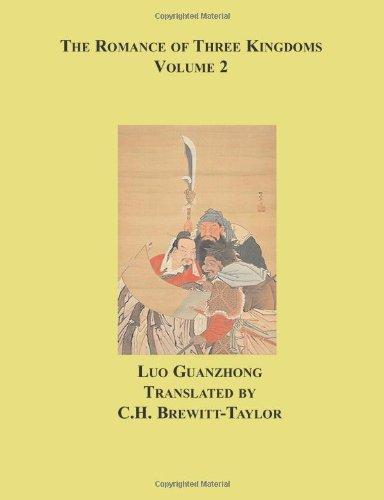 The Romance of Three Kingdoms, Vol. 2: Guanzhong, Luo; Brewitt-Taylor, C. H.