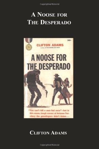 9781596544314: A Noose For The Desperado