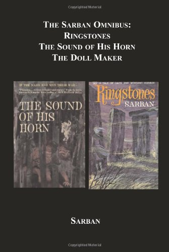 The Sarban Omnibus : Ringstones; the Sound: John William Wall;