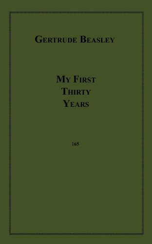 9781596547438: My First Thirty Years