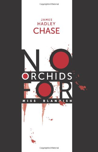 9781596547520: No Orchids for Miss Blandish