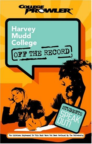 9781596580626: Harvey Mudd College: Off the Record (College Prowler) (College Prowler: Harvey Mudd College Off the Record)