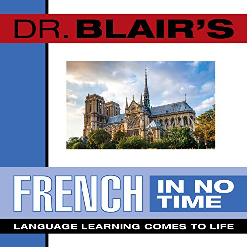 Dr. Blair's French in No Time: The: Blair, Robert