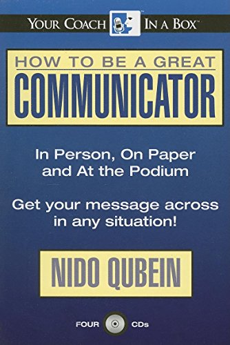 9781596590250: How to Be a Great Communicator: In Person, On Paper and At the Podium (Gildan Audiobooks)