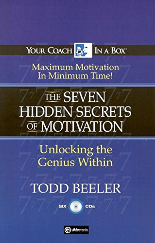 9781596590304: The 7 Hidden Secrets of Motivation: Unlocking the Genius Within (Your Coach in a Box)