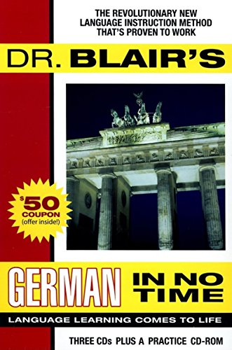9781596590328: Dr. Blair's German in No Time: The Revolutionary New Language Instruction Method That's Proven to Work (Gildan Audiobooks)
