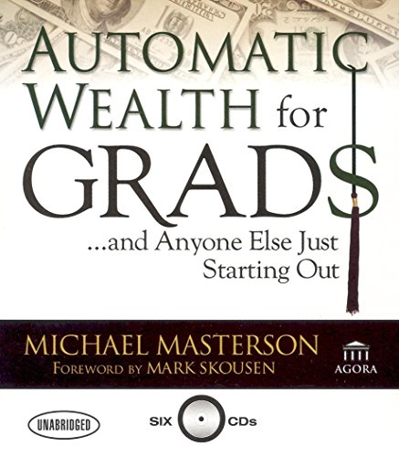 9781596590663: Automatic Wealth for Grads: And Anyone Else Just Starting Out
