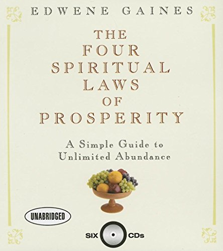 9781596590724: The Four Spiritual Laws of Prosperity: A Simple Guide to Unlimited Abundance
