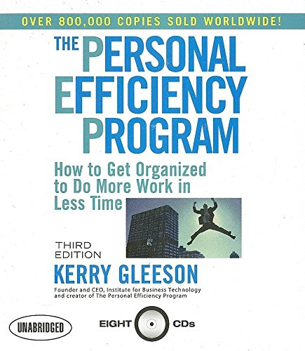 9781596590786: The Personal Efficiency Program: How to Get Organized to Do More Work in Less Time